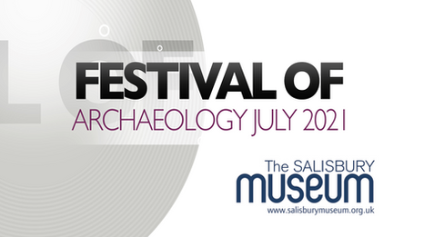 Festival of Archaeology July 2021