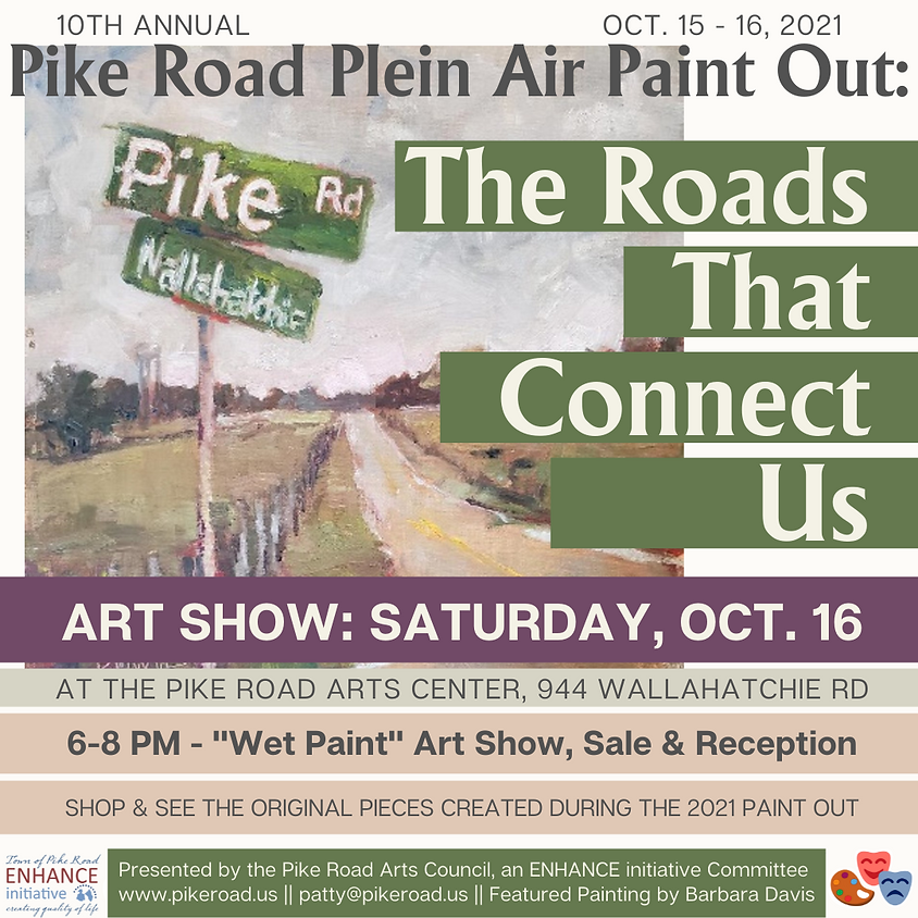 10th Annual Plein Air Paint Out - The Roads That Connect Us