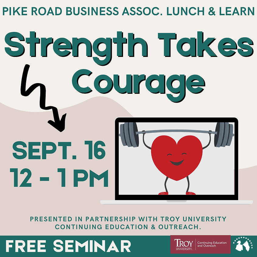 Lunch & Learn - Strength Takes Courage