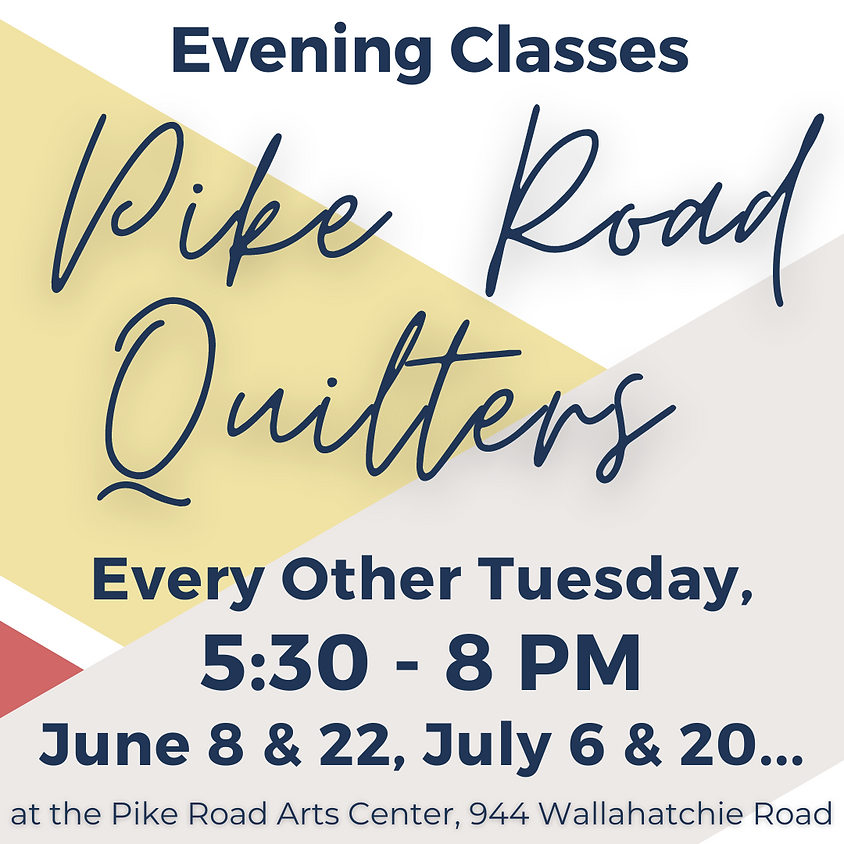Pike Road Quilters - Evening Classes