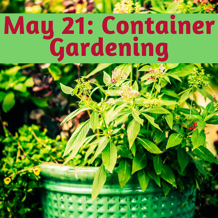Container Garden Ag & Stewardship Workshop
