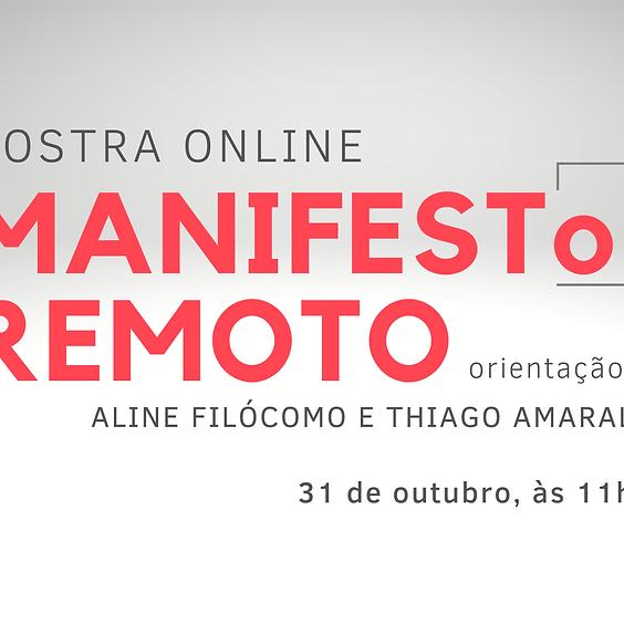 MOSTRA ONLINE MANIFESTO REMOTO