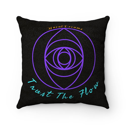 """""""Trust the Flow"""" Faux Suede Square Pillow"""