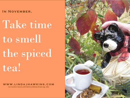 Take Time to Smell the Spiced Tea!