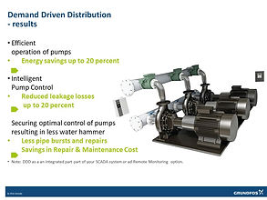 Energy and leakage reduction (Demand Driven Distribution)