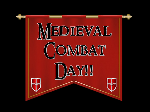 October 26th 2019: Medieval Combat Day