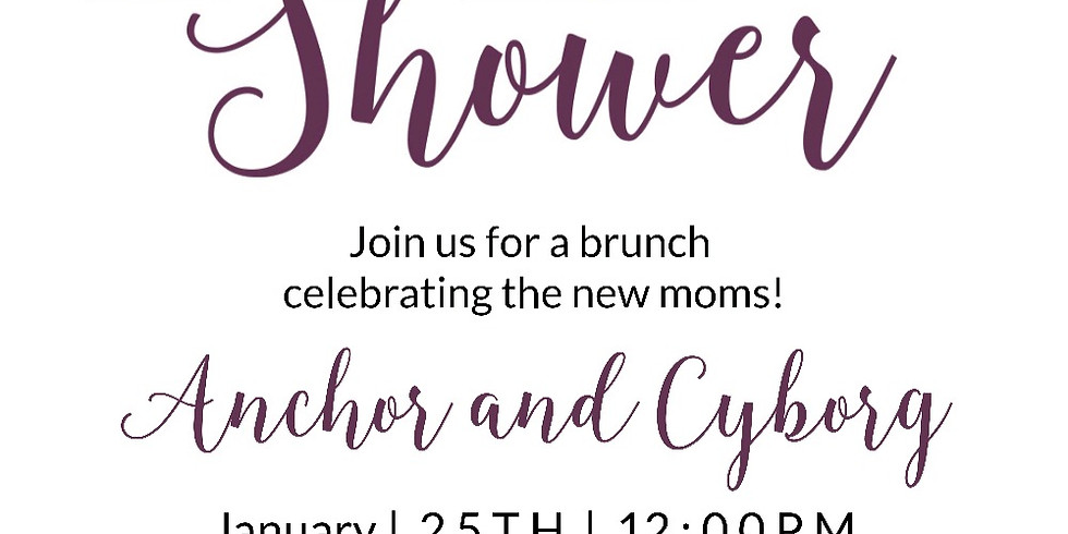 Baby Shower for Cyborg and Anchor!