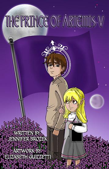 The Prince of Artemis V