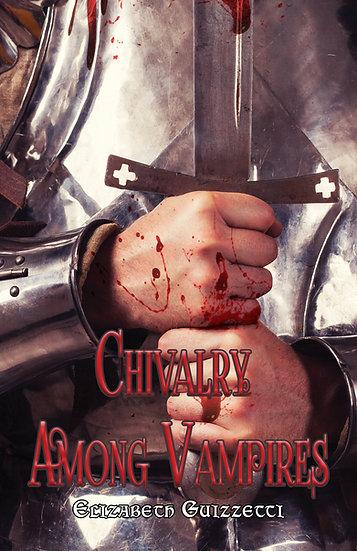 Chivalry Among Vampires