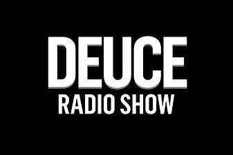 Deuce Radio Show.jpg