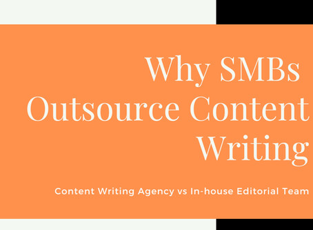 6 Reasons why SMBs should Outsource Content Writing