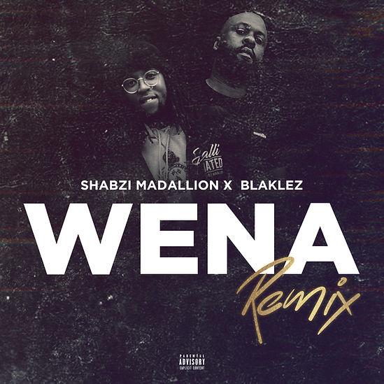 ShabZi Madallion - Wena Remix [ft. Blaklez] COVER ART