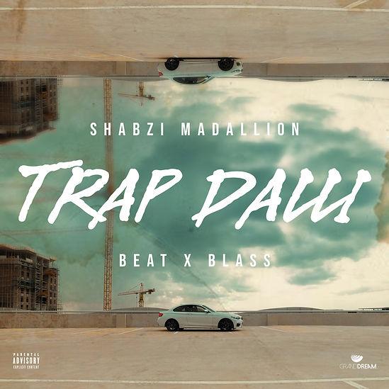 Trap Dalli by ShabZi Madallion
