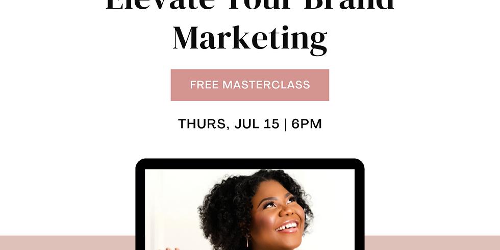 MASTERCLASS: Elevate Your Brand Marketing