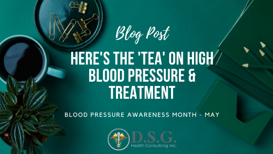 Here's The 'Tea' on High Blood Pressure & Treatment