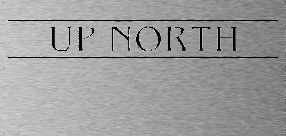 Up North Panel