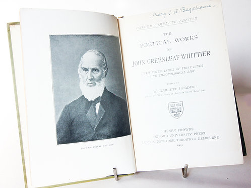 Poetical works of John Greenleaf Whittier circa 1909 Vintage poetry gifts Book