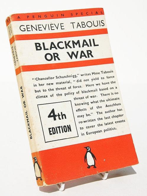 Blackmail Or War Genevieve Tabouis