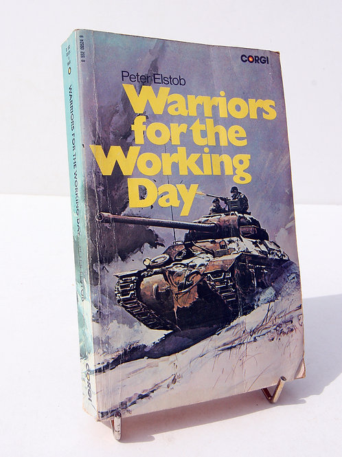 Warriors For The Working Dat Peter Elsob