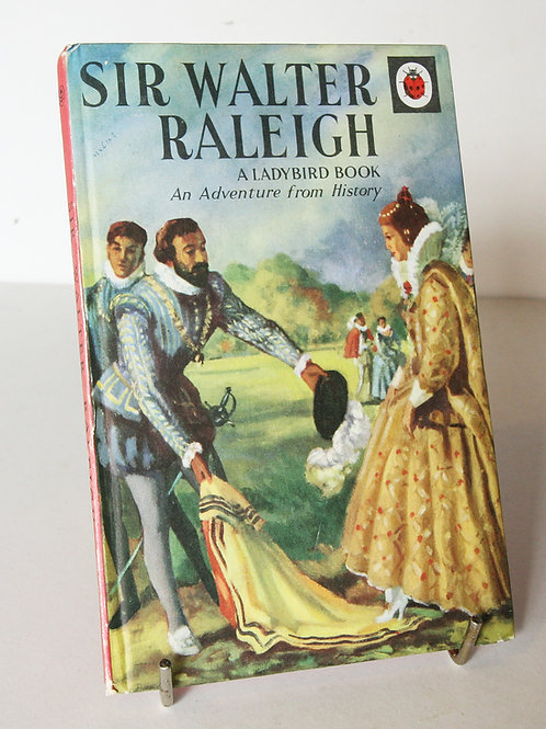 Sir Walter Raleigh 1950 Ladybird Book