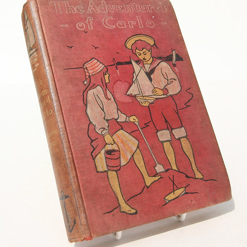 Adventures of Carlo Vintage Book 1910