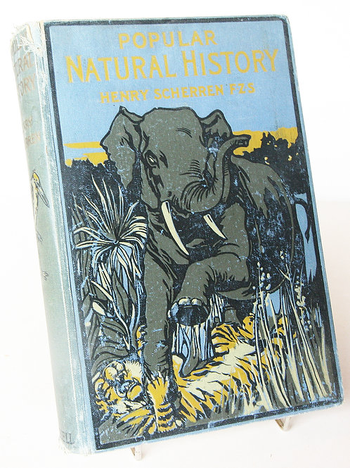 Antique 1913 Popular Natural History book Nature History adventure travel Gifts
