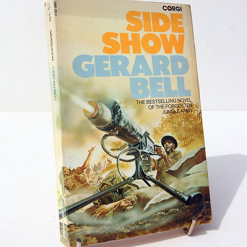 Side Show by Gerard Bell The forgotten Jungle Army