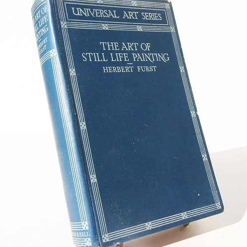 Art Book, 1927 The art of still life Painting by Herbert Furst