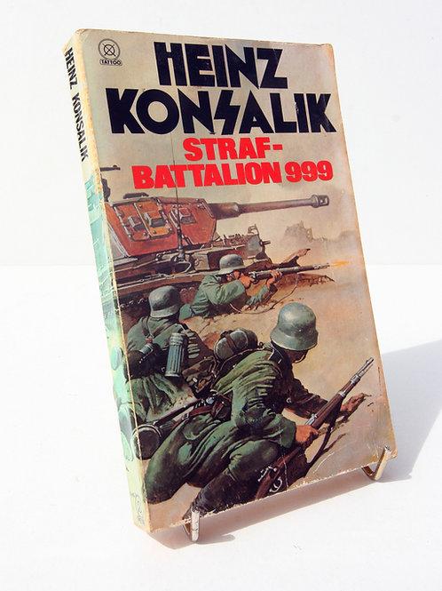 Heinz Konsalik Straf-Batalion 999