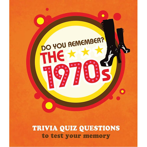 Do You Remember The 1970's?