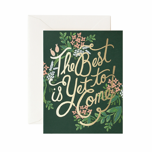 Rifle & Co 'The Best Is Yet To Come' Card