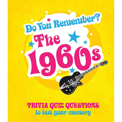 Do You Remember The 1960's ?