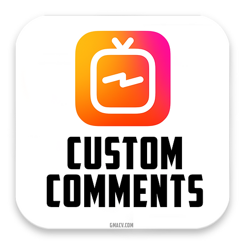 IGTV Custom Comments