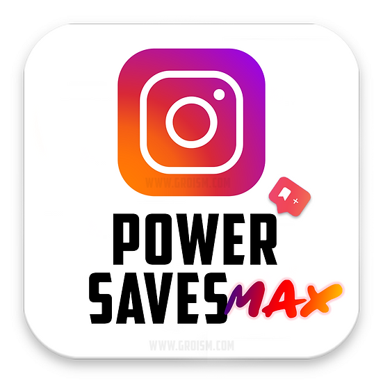 Instagram Power Saves MAX