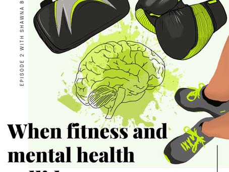 Fitness & Mental Health With Shawna Berti