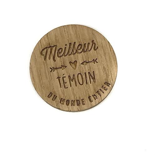 Badge en bois Meilleur Temoin
