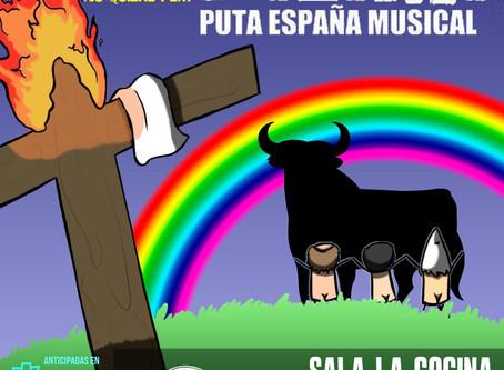 Puta España Musical, El Regreso.