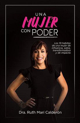 Una Mujer con Poder (Edición Tapa Dura)