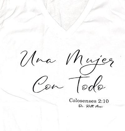 """Camiseta """"Una Mujer Con Todo"""""""