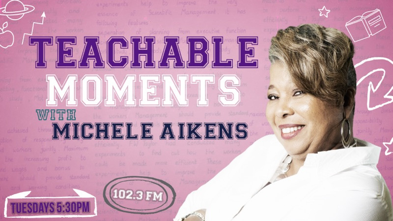 Be sure to check out my new radio show, Teachable Moments with Michele Aikens on www.rejoice102.com.  Like our page to keep up with show discussions and videos.