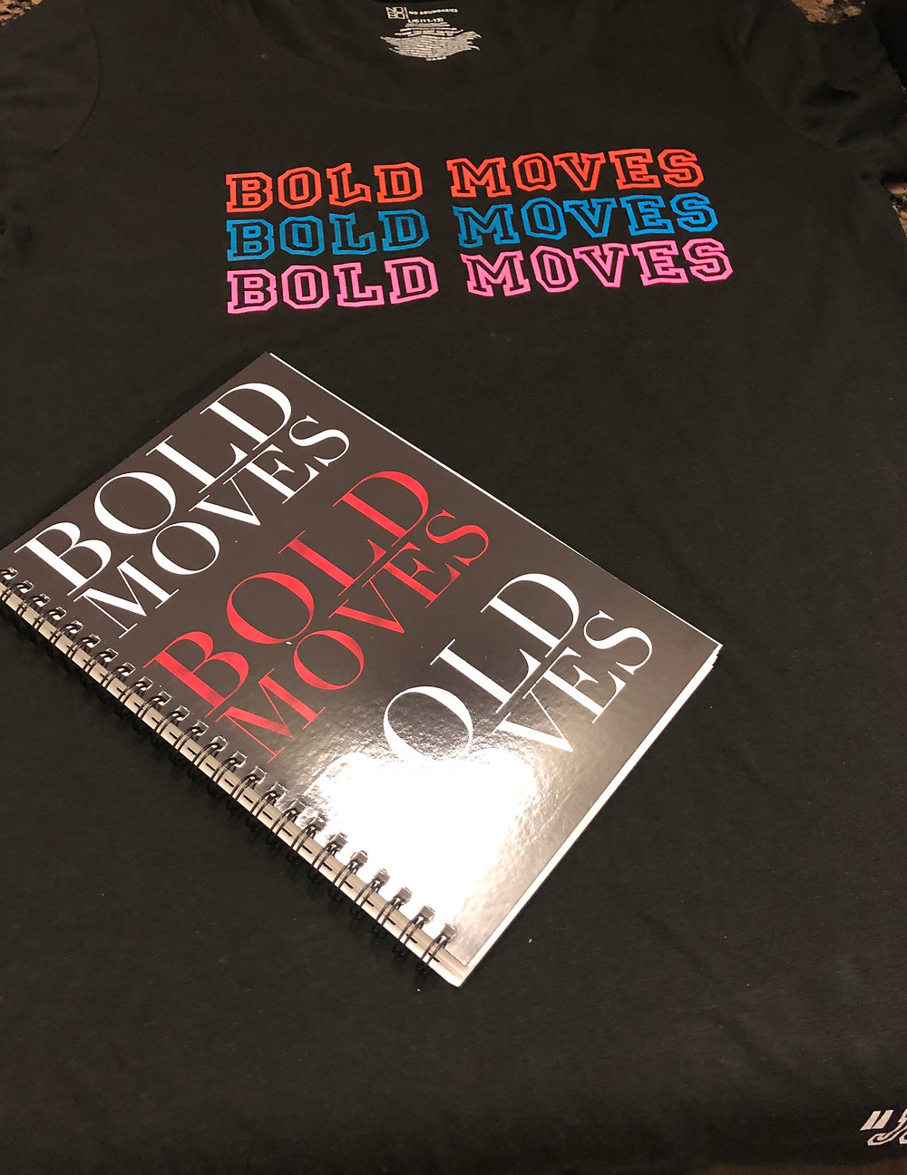 Bold Moves Tee Shirt and journal