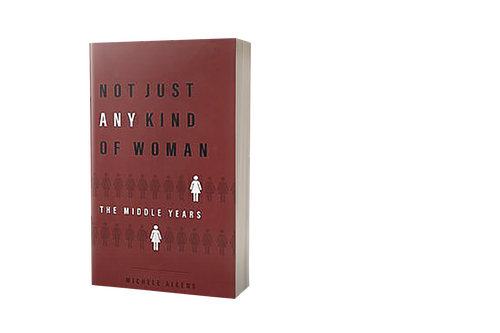 Not Just Any Kind of Woman: The Middle Years