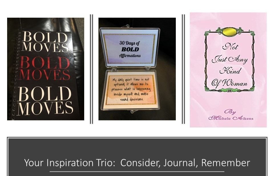 The Inspiration Trio includes a journal, BOLD motivation cards and Not Just Any Kind of Woman or Not Just Any Kind of Woman: The Middle Years