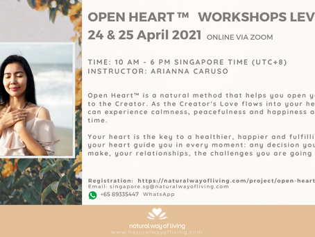 Open Heart™ Level 1 & 2 Workshops on 24-25 April 2021