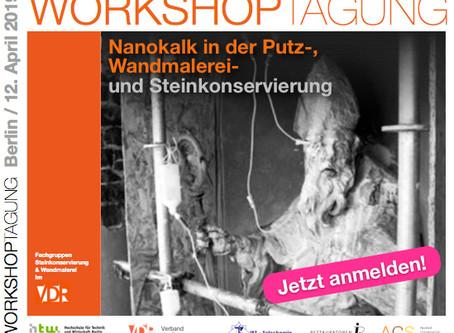 Workshop & Tagung: Nanokalk in der Putz-, Wandmalerei- und Steinkonservierung