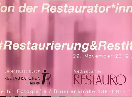"""2. Salon der Restaurator*innen """"Restaurierung und Restitution"""" das vorläufige Programm ste"""