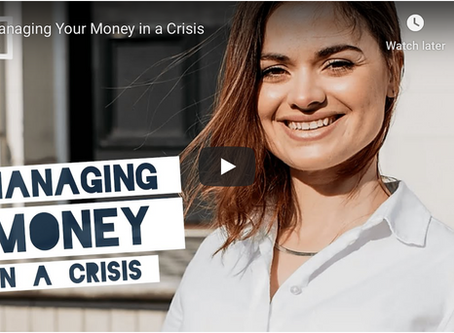 Managing your money in a crisis