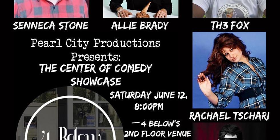 The Center of Comedy Showcase