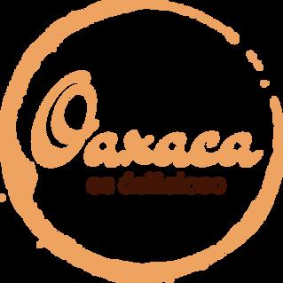 Oaxaca es delicioso... Estrenando proyecto