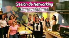 Sesiones de Networking Emprendedoras